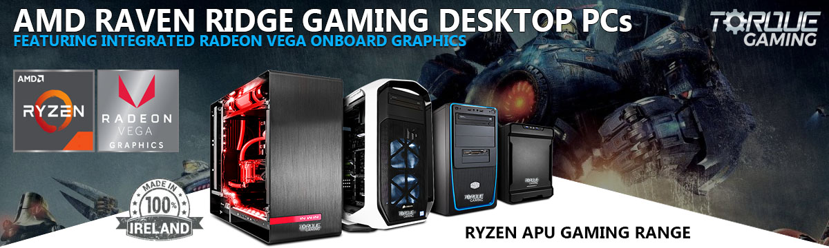 S ) Gaming Desktop PCs Built & Designed in Ireland by www.TORQUEGAMING.ie